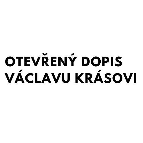 Otevřený dopis Václavu Krásovi, předsedovi Národní rady osob se zdravotním postižením ČR
